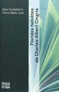 Florides helvètes de Charles-Albert Cingria