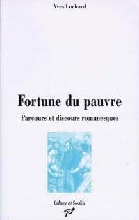 Fortune du pauvre : parcours et discours romanesques (1848-1914)