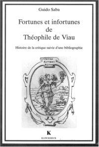 Fortunes et infortunes de Théophile de Viau : histoire de la critique suivie d'une bibliographie