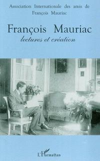 François Mauriac : lectures et création