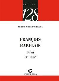 François Rabelais : bilan critique