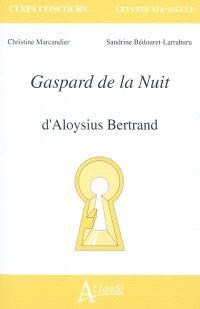 Gaspard de la nuit d'Aloysius Bertrand
