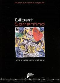 Gilbert Sorrentino : une exubérante noirceur