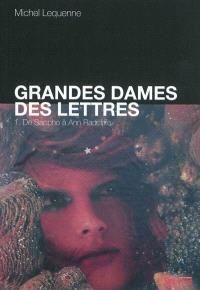 Grandes dames des lettres. Volume 1, De Sappho à Ann Radcliffe