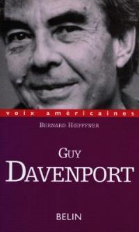 Guy Davenport : l'utopie localisée