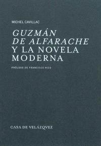Guzman de Alfarache y la novela moderna