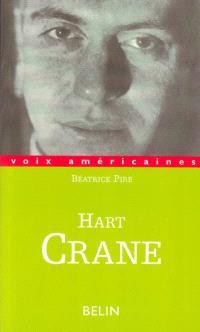 Hart Crane : l'âme extravagante