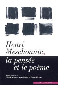 Henri Meschonnic, la pensée et le poème : colloque de Cerisy, 12-19 juillet 2003