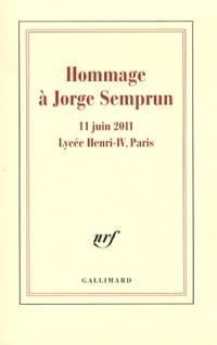 Hommage à Jorge Semprun : 11 juin 2011, lycée Henri IV, Paris
