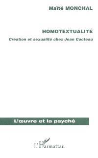 Homotextualité : création et sexualité chez Jean Cocteau