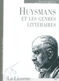 Huysmans et les genres littéraires : actes du colloque