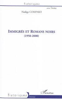 Immigrés et romans noirs (1950-2000)