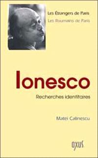 Ionesco : recherches identitaires