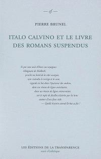 Italo Calvino et le livre des romans suspendus : Si par une nuit d'hiver un voyageur