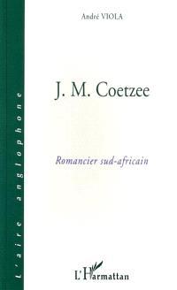 J.M. Coetzee, romancier sud-africain