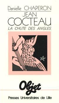 Jean Cocteau : la chute des angles