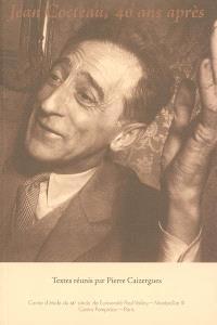 Jean Cocteau, quarante ans après (1963-2003)