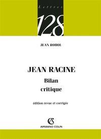 Jean Racine : bilan critique