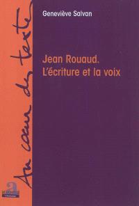 Jean Rouaud : l'écriture et la voix