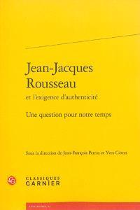Jean-Jacques Rousseau et l'exigence d'authenticité : une question pour notre temps