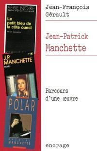 Jean-Patrick Manchette : parcours d'une oeuvre
