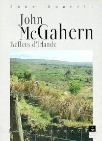 John McGahern : reflets d'Irlande