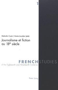 Journalisme et fiction au 18e siècle