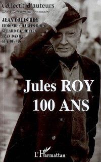 Jules Roy : 100 ans