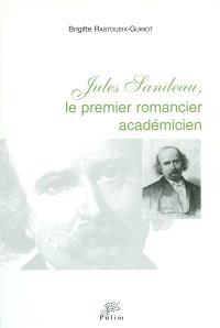 Jules Sandeau, le premier romancier académicien