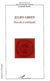 Julien Green : non-dit et ambiguïté