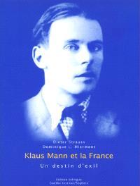 Klaus Mann et la France : un destin d'exil