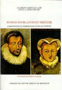 L'adaptation du roman feuilleton au théâtre : colloque de Cerisy-la-Salle (17-23 août 1998)