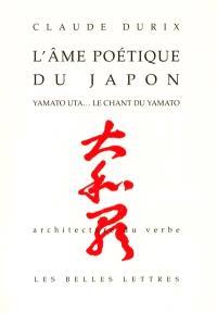 L'âme poétique du Japon : Yamato Uta, le chant du Yamato