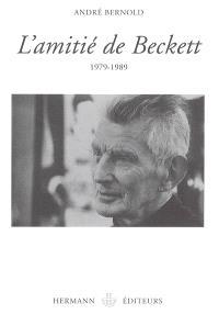 L'amitié de Beckett : 1979-1989