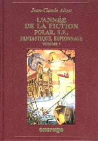 L'année de la fiction 1995 : polar, S.-F., fantastique, espionnage : bibliographie critique de l'autre littérature