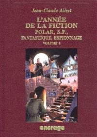 L'année de la fiction 1996 : polar, S-F, fantastique, espionnage, bibliographie critique courante de l'autre littérature