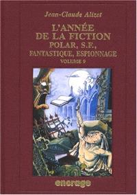 L'année de la fiction 1997 : polar, S.-F., fantastique, espionnage, bibliographie critique courante de l'autre littérature