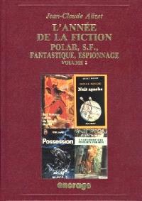 L'Année de la fiction, polar, S.-F., fantastique, espionnage : bibliographie critique courante de l'autre littérature, année 1990