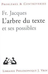 L'arbre du texte et ses possibles