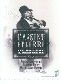 L'argent et le rire : de Balzac à Mirbeau