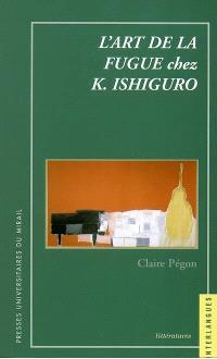 L'art de la fugue chez K. Ishiguro
