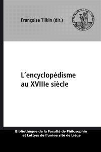 L'encyclopédisme au XVIIIe siècle : actes du colloque