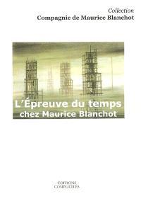 L'épreuve du temps chez Maurice Blanchot