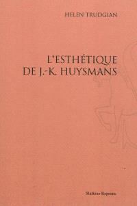 L'esthétique de J.-K. Huysmans