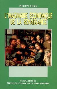 L'imaginaire économique de la Renaissance