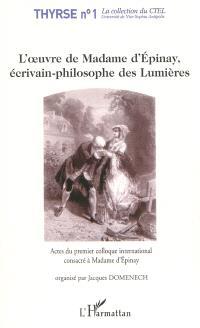L'oeuvre de Madame d'Epinay écrivain-philosophe des Lumières : actes du premier colloque international consacré à Madame d'Epinay