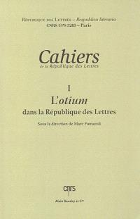 L'otium dans la République des lettres