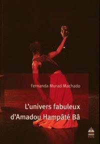 L'univers fabuleux d'Amadou Hampâté Bâ : d'une relation singulière entre l'écrivain et son lecteur