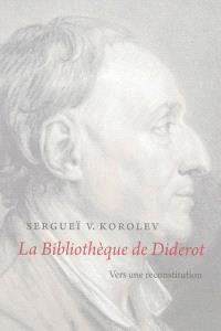 La bibliothèque de Diderot : vers une reconstitution