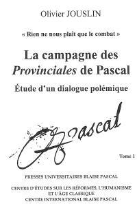La campagne des Provinciales de Pascal : étude d'un dialogue polémique